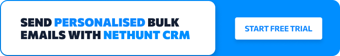 Personalised Bulk emails with NetHunt CRM