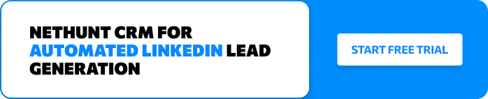 NetHunt CRM for Automated LinkedIn Lead Generation