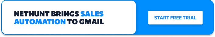 Sales Automation Inside Gmail with NetHunt CRM