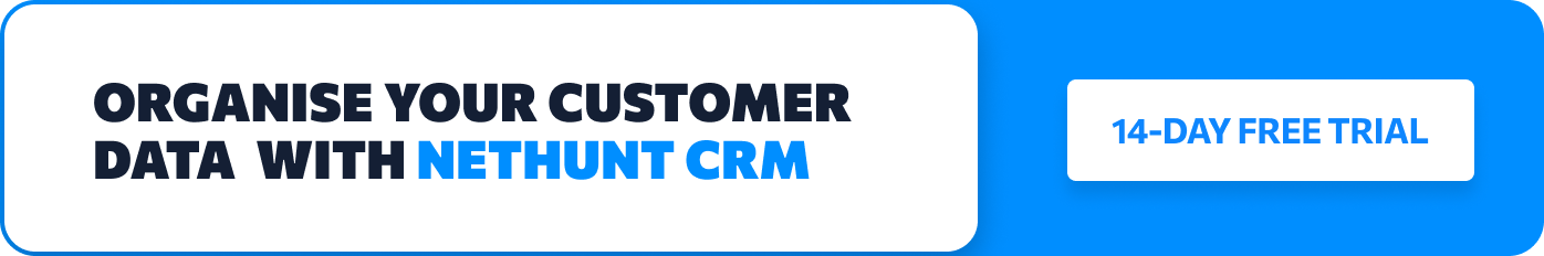 Organise your customer data with NetHunt CRM