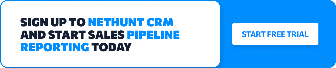 Sign Up to NetHunt and start sales pipeline reporting