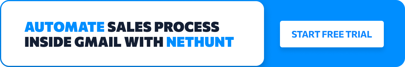 Automate sales processes inside Gmail with NetHunt