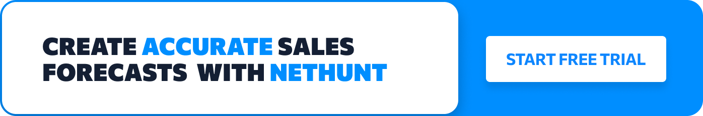 Create accurate sales forecasts with NetHunt
