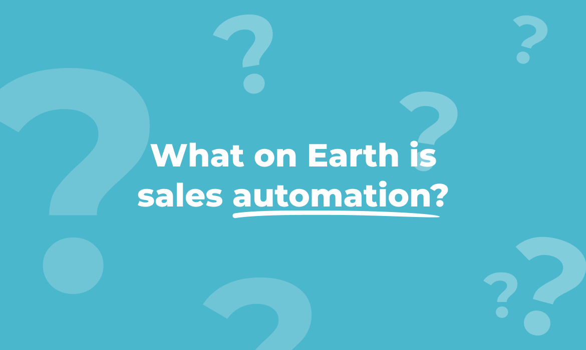 What on Earth Is Sales Automation?