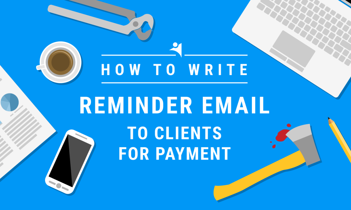 How to Write Reminder Email to Client for Payment
