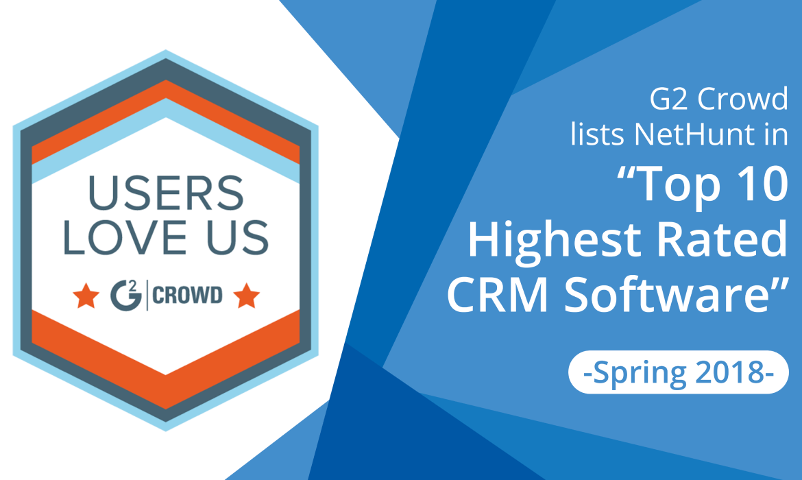 NetHunt Ranks as a Top CRM in G2 Crowd Spring 2018 Grid Report