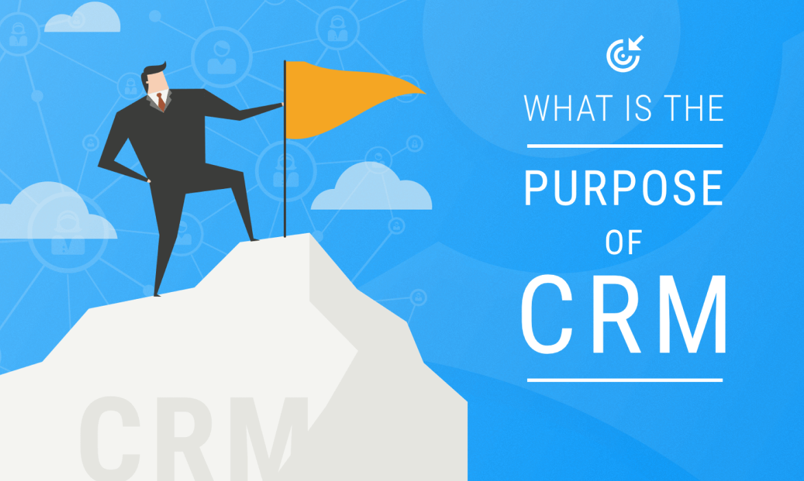 What Is the Purpose of CRM?