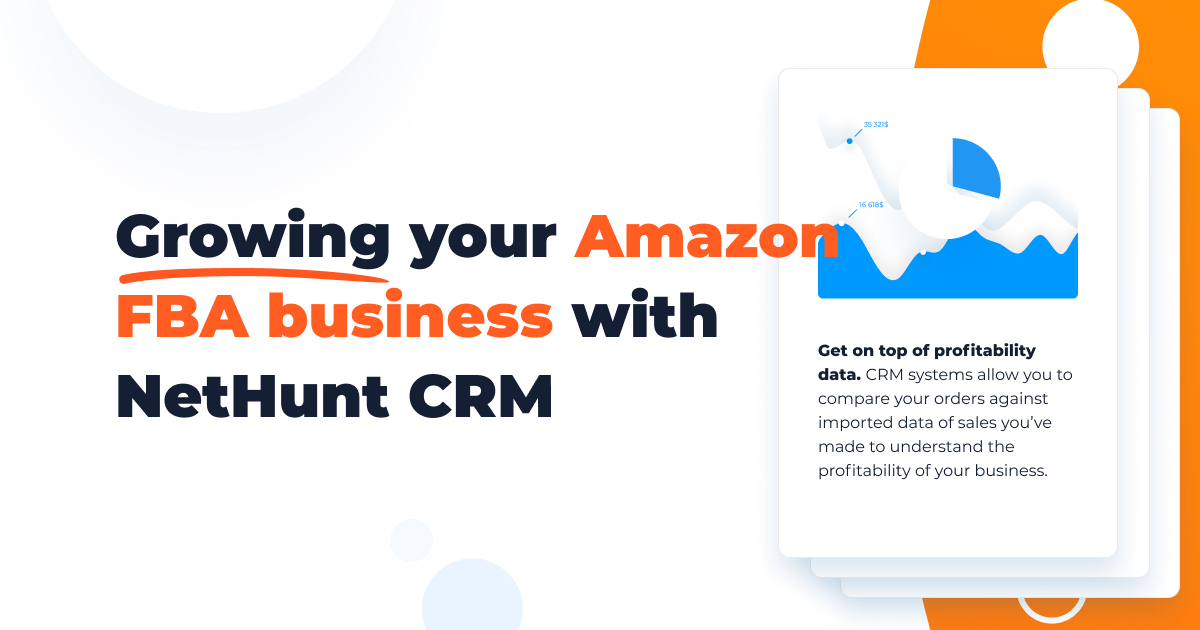Amazon CRM to Get Your FBA Business Growing   NetHunt