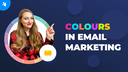 Email Marketing in 2021 [Ep. 1]: Choosing Email Campaign Colours screen