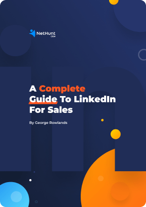 The Complete Guide to LinkedIn for Sales
